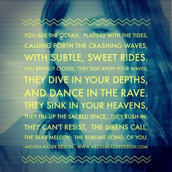 Woman::: you are the ocean.